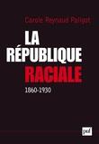 IAD - La République raciale (1860-1930)