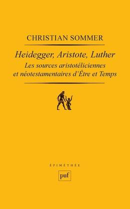 Heidegger, Aristote, Luther