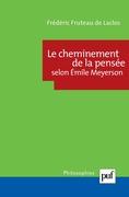 Le cheminement de la pensée selon Émile Meyerson