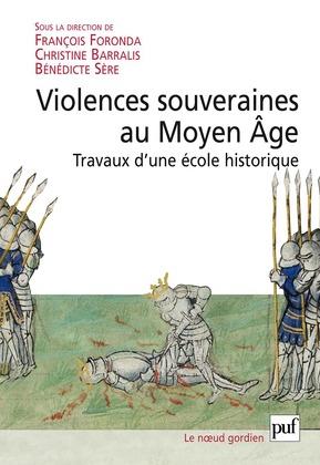 Violences souveraines au Moyen Âge