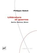 Littérature et guerres. Sartre, Malraux, Simon