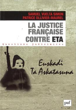 La justice française contre ETA