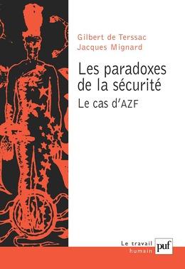 Les paradoxes de la sécurité. Le cas d'AZF