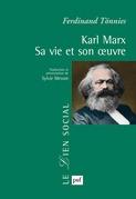 Karl Marx. Sa vie et son œuvre