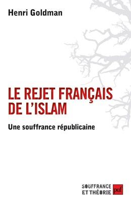 Le rejet français de l'islam