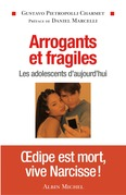 Arrogants et fragiles