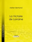 La Victoire de Lorraine