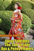 Japan Folktales The Tale of Lady Aya & Peony Flowers