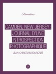 Camden, New Jersey : Journal d'une introspection photographique