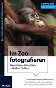 Foto Praxis Im Zoo fotografieren