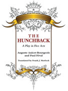The Hunchback: A Play in Five Acts