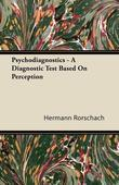 Psychodiagnostics - A Diagnostic Test Based on Perception