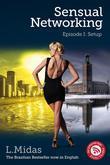 Sensual Networking - Episode I: Setup