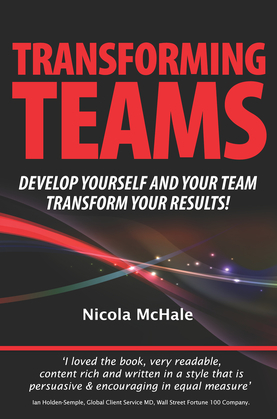 Transforming Teams: Develop Yourself and Your Team - Transform Your Results