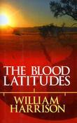 Blood Latitudes