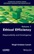 Ethical Efficiency: Responsibility for the Unprecedented