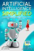 Artificial Intelligence Simplified: Understanding Basic Concepts