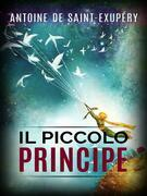 Il piccolo principe - corredato dalle 44 illustrazioni dell'Autore
