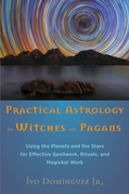 Practical Astrology for Witches and Pagans