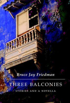 Three Balconies: Stories and a Novella