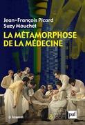La métamorphose de la médecine