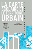 La carte scolaire et le territoire urbain