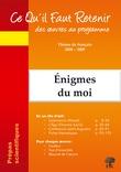 Ce Qu'il Faut Retenir des œuvres au programme Enigmes du moi - Musset-Lorenzaccio; Leiris-L'Age d'homme; Saint Augustin