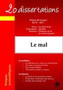 20 dissertations avec analyses et commentaires sur le thème : Le mal - Giono, Les Ames fortes ; Shakespeare, Macbeth ; Rousseau, Profession de foi du vicaire savoyard