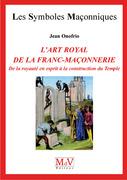N.54 L'art royal de la Franc-Maçonnerie