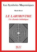 N.19 Le labyrinthe un chemin initiatique