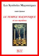 N.31 Le temple maçonnique et ses mystères