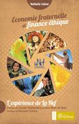 Economie fraternelle et finance éthique