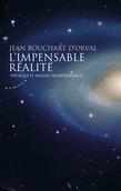 L'impensable réalité - Physique et sagesse traditionnelle