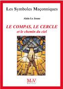N.46 Le compas, le cercle et le chemin du ciel