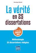 La vérité : thème de culture générale Prépa HEC 2014 en 25 dissertations