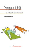 Yoga-nidra - La pratique du sommeil conscient