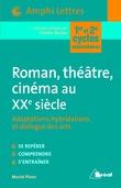 Roman, théâtre, cinéma au XXeme siècle