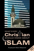 What Every Christian Should Know about Islam