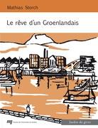 Le rêve d'un Groenlandais