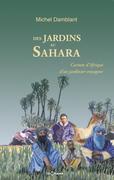 Des jardins au Sahara