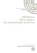 Petit précis de psychologie positive