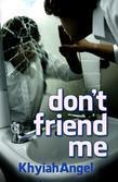 don't friend me
