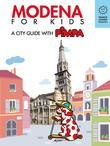 Modena for kids