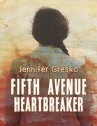 Fifth Avenue Heartbreaker