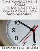 Time Management Skills: 19 Insane But True Facts About Time Management