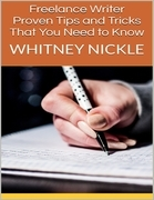 Freelance Writer: Proven Tips and Tricks That You Need to Know