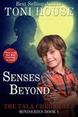 Senses Beyond: The Tala Chronicles Miniseries Book 1