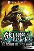 Skulduggery Pleasant 8 – Die Rückkehr der Toten Männer
