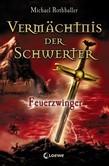 Vermächtnis der Schwerter 2 – Feuerzwinger
