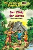 Das magische Baumhaus 51 – Der König der Mayas